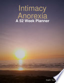 Intimacy Anorexia A 52 Week Planner