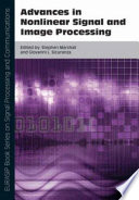 Advances in Nonlinear Signal and Image Processing