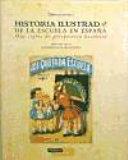 Historia ilustrada de la escuela en Espa  a