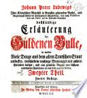 Johann Peter Ludewigs ... Vollständige Erläuterung der Güldenen Bulle