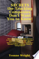 Secrets the Trucking Companies Don t Want You to Know