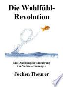 Die Wohlf  hl Revolution