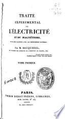 Traité experimental de l'électricité et du magnétisme et de leurs rapports avec les phénomènes naturels