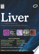 Liver A Complete Book On Hepato Pancreato Biliary Diseases E Book book