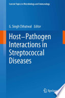 Host Pathogen Interactions In Streptococcal Diseases