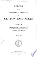 Report of the Commissioner of Corporations on Cotton Exchanges