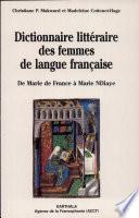 Dictionnaire litt  raire des femmes de langue fran  aise