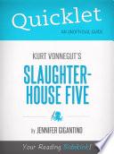Quicklet On Slaughterhouse Five By Kurt Vonnegut