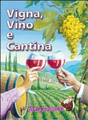 Vigna  vino e cantina