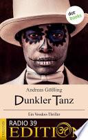 Dunkler Tanz - Ein Voodoo-Thriller