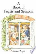A Book of Feasts and Seasons