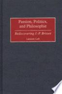 Passion, Politics, and Philosophie