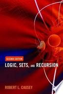 Logic  Sets  and Recursion Book PDF