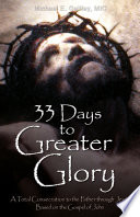 Book 33 Days to Greater Glory