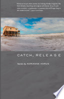 Catch, Release More