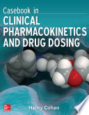 Casebook in Clinical Pharmacokinetics and Drug Dosing