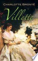 Villette : psychological study features a remarkably modern heroine...