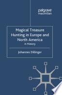 Magical Treasure Hunting in Europe and North America