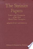 The Steinitz Papers : the nineteenth century, william steinitz is...