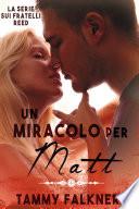 Un miracolo per Matt