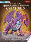 How To Draw Magical Monstrous Mythological Creatures