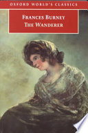 The Wanderer  Or  Female Difficulties