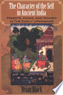 Character of the Self in Ancient India  The