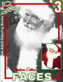 Grayscale Adult Coloring Books Gray Faces 3 Christmas Edition