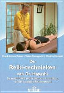 De Reiki Technieken Van Dr Hayashi