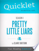 Quicklet on Pretty Little Liars Season 1  CliffsNotes like Book Summary