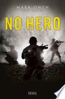 No Hero : laden le 2 mai 2011 n'était pas la...