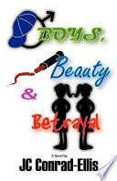Boys, Beauty and Betrayal On Her Math Test A Boyfriend New