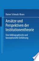 Ansätze und Perspektiven der Institutionentheorie