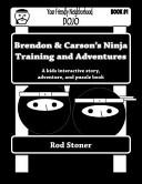 Brendon   Carson s Ninja Training and Adventures