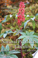Natural Products Chemistry Path Of Natural Products To Viable Drugs