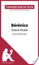 B  r  nice de Racine   Sc  ne finale