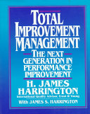 Total Improvement Management  The Next Generation in Performance Improvement