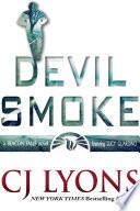 Devil Smoke  A Beacon Falls Novel  featuring Lucy Guardino