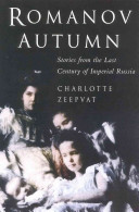 Romanov Autumn During The Last Century Of Their Imperial Rule