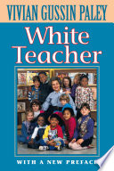 White Teacher  Second Edition  With a New Preface