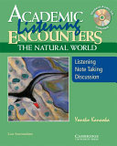 Academic Listening Encounters: The Natural World Teacher's Manual