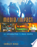 Media/Impact: An Introduction To Mass Media : appeal, media/impact introduces students to today's converged mass...