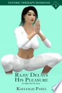Rajiv Delays His Pleasure