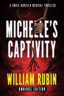 Michelle S Captivity Omnibus Edition
