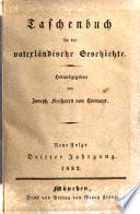 Taschenbuch für die vaterländische Geschichte. Hrsg. v. Hormayr und Mednyansky