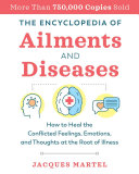 The Encyclopedia Of Ailments And Diseases