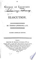A Course of Lectures on Elocution