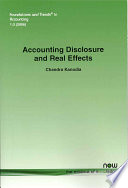 Accounting Disclosure And Real Effects