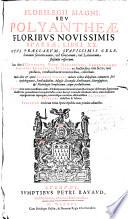 Florilegii magni  seu Polyantheae floribus nouissimis sparsae  libri XX
