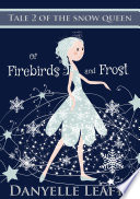 Of Firebirds and Frost